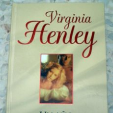 Libros de segunda mano: LIBRO VIRGINIA HENLEY - UN AÑO Y UN DIA. Lote 73827243