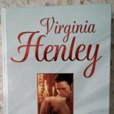Libros de segunda mano: LIBRO VIRGINIA HENLEY - CONDENA DE AMOR. Lote 39720864