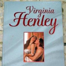 Libros de segunda mano: LIBRO VIRGINIA HENLEY - REVANCHA DE AMOR. Lote 39720889