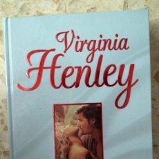 Libros de segunda mano: LIBRO VIRGINIA HENLEY - ESCLAVA DEL AMOR. Lote 39720998