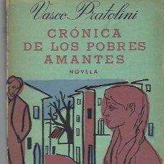 Libros de segunda mano: VASCO PRATOLINI, CRÓNICA DE LOS POBRES AMANTES, ED. LOSADA, BUENOS AIRES 1951. Lote 39841607