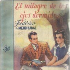 Libros de segunda mano: EL MILAGRO DE LOS OJOS DORMIDOS. FEDERICO DE MENDIZABAL. EDICIONES MARISAL. MADRID. ANTIGUO. Lote 39873296