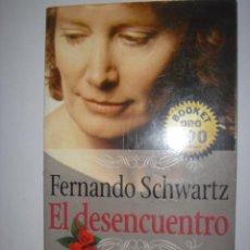 Libros de segunda mano: FERNANDO SCHWARTZ. EL DESENCUENTRO. 1998. Lote 40074219
