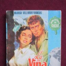 Libros de segunda mano: LA VIÑA DE MIS AMORES. MARISA VILLARDEFRANCOS. BIBLIOTECA CHICAS, 125. PORTADA DE JANO. ED. CID 1956. Lote 40260411