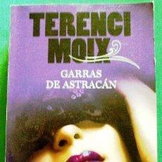 Libros de segunda mano: LIBRO TERENCI MOIX GARRAS DE ASTRACAN EDIT LIBRO DE BOLSILLO. Lote 40426742