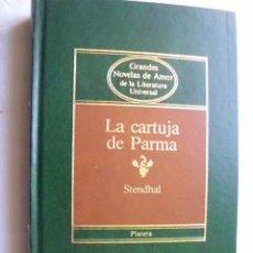 Libros de segunda mano: LA CARTUJA DE PARMA. STENDHAL. 1984. Lote 40553826