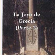 Libros de segunda mano: LA JOYA DE GRECIA (PARTE 2) --REFM1E3. Lote 40653642