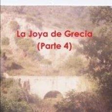 Libros de segunda mano: LA JOYA DE GRECIA (PARTE 4). Lote 40653645