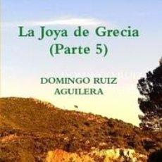 Libros de segunda mano: LA JOYA DE GRECIA (PARTE 5). Lote 40653647