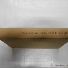 Libros de segunda mano - CITA CON EL PASADO. NORA ROBERTS. TDK165 - 41136681