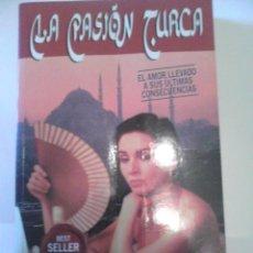 Libros de segunda mano: LA PASION TURCA (ANTONIO GALA ). Lote 41862382