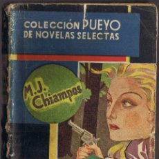 Libros de segunda mano: NOCHE EN EL CAMINO - M CHIAMPOS - COLECCIÓN PUEYO. Lote 42194294