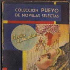 Libros de segunda mano: UNA MUJER DE OTRO AMBIENTE - CECILIA A MANTUA - 1947 - COLECCIÓN PUEYO Nº 212. Lote 42194398