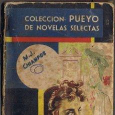 Libros de segunda mano: JOSÉ MIGUEL - M J CHIAMPOS - 1948 - COLECCIÓN PUEYO Nº 262. Lote 42194466
