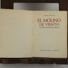 Libros de segunda mano: D-206. EL MOLINO DE VIENTO. CAMILO JOSE CELA. EDIT. NOGUER. 1956. . Lote 42194701