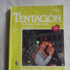 Libros de segunda mano - NOVELA ROMANTICA - TENTACION - BAJO UN CIELO AZUL POR JACKIE MERRITT Nº 330 - 42217311