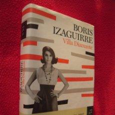 Libros de segunda mano: VILLA DIAMANTE - BORIS IZAGUIRRE. Lote 42354230