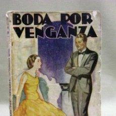 Libros de segunda mano: LIBRO, LA NOVELA ROSA, BODA POR VENGANZA, CONCORDIA MERREL, Nº 53. Lote 42474369