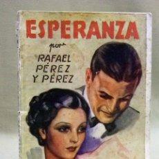 Libros de segunda mano: LIBRO, LA NOVELA ROSA, ESPERANZA, Nº 300. Lote 42476632