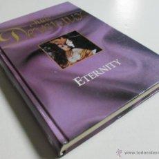 Libros de segunda mano: ETERNITY - JUDE DEVERAUX - RBA COLECCIONABLES 2005. Lote 42504157