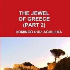 Libros de segunda mano: THE JEWEL OF GREECE PART 2. Lote 43156960