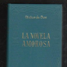 Libros de segunda mano: LA NOVELA AMOROSA. COLECCION EL ARCO DE EROS. 2 TOMOS. COMPLETA. 1971. LEER. Lote 56224256