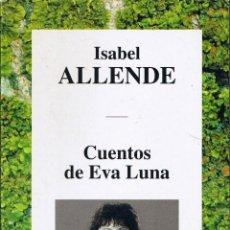 Libros de segunda mano: CUENTOS DE EVA LUNA - ISABEL ALLENDE . Lote 43591230