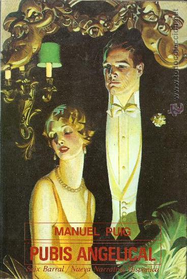 S4 //PUBIS ANGELICAL/MANUEL PUIG (Libros de Segunda Mano (posteriores a 1936) - Literatura - Narrativa - Novela Romántica)