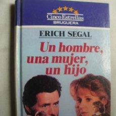 Libros de segunda mano: UN HOMBRE, UNA MUJER, UN HIJO. SEGAL, ERICH. 1983. Lote 44148956