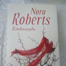 Libros de segunda mano - NORA ROBERTS, EMBOSCADA - 44202986