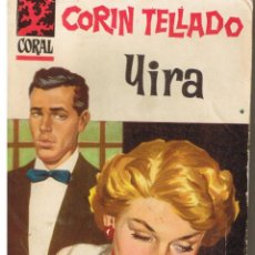 Libros de segunda mano: CORAL. Nº 62. YIRA. CORIN TELLADO. BRUGUERA (P/D73). Lote 44311630