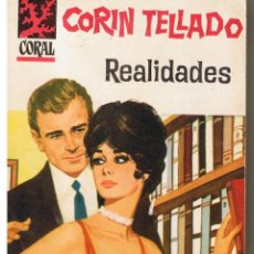 Libros de segunda mano: CORAL. Nº 215, REALIDADES. CORIN TELLADO. BRUGUERA (P/D73). Lote 44311786
