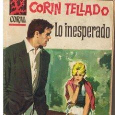 Libros de segunda mano: CORAL. Nº 210. LO INESPERADO. CORIN TELLADO. BRUGUERA (P/D73). Lote 44311896
