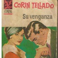 Libros de segunda mano: CORAL. Nº 131. SU VENGANZA. CORIN TELLADO. BRUGUERA (P/D73). Lote 44312018