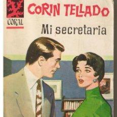 Libros de segunda mano: CORAL. Nº 129. MI SECRETARIA. CORIN TELLADO. BRUGUERA (P/D73). Lote 44312039