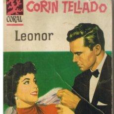 Libros de segunda mano: CORAL. Nº 12. LEONOR. CORIN TELLADO. BRUGUERA (P/D73). Lote 44312363