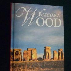 Libros de segunda mano: BARBARA WOOD. LA PROFETISA. RBA. TAPA DURA. Lote 44391035