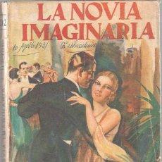 Libros de segunda mano: LA NOVELA ROSA EDICION ESPECIAL Nº 242 - EDI. JUVENTUD 1931 - MARY FLORAN - LA NOVIA IMAGINARIA. Lote 44431584