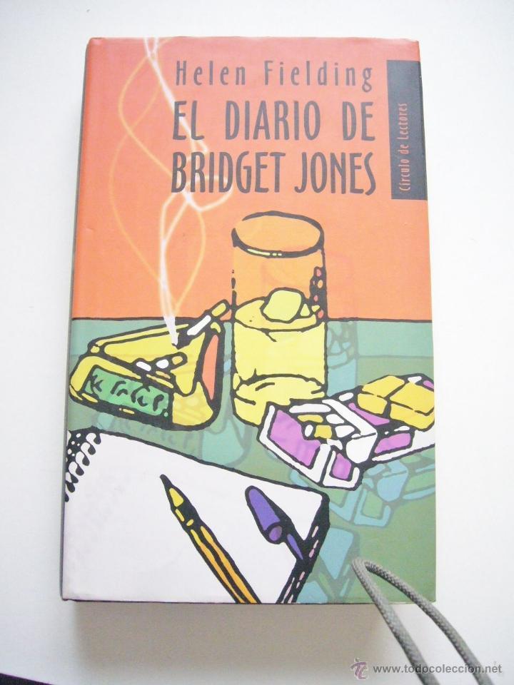 LIBRO EL DIARIO DE BRIDGET JONES HELEN FIELDING (Libros de Segunda Mano (posteriores a 1936) - Literatura - Narrativa - Novela Romántica)
