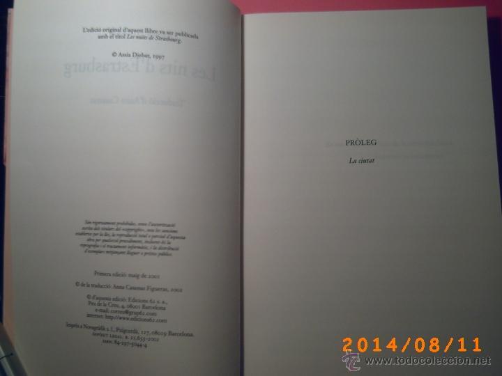 Libros de segunda mano: LES NITS DESTRASBURG-ASSIA DJEBAR-EDICIONS 62- 1ªEDICIÓ 2002- OBRA EN CATALÁN - Foto 2 - 44904315
