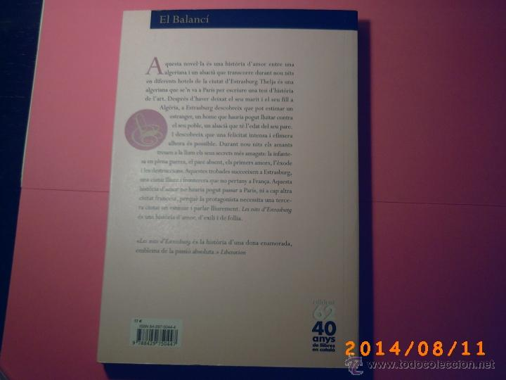 Libros de segunda mano: LES NITS DESTRASBURG-ASSIA DJEBAR-EDICIONS 62- 1ªEDICIÓ 2002- OBRA EN CATALÁN - Foto 3 - 44904315