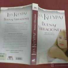 Libros de segunda mano: LISA KLEYPAS BUENAS VIBRACIONES. Lote 44952496