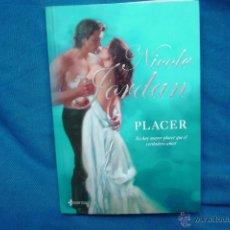 Libros de segunda mano: PLACER - NICOLE JORDAN - ESENCIA PLANETA 1ª EDICIÓN 2008. Lote 45032348