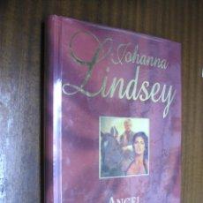 Libros de segunda mano: ÁNGEL / JOHANNA LINDSEY / RBA. Lote 45587884