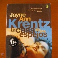 Libros de segunda mano: LA CASA DE LOS ESPEJOS. INTRIGA Y ROMANCE DE JAYNE ANN KRENTZ. ED. BYBLOS. Lote 45591074