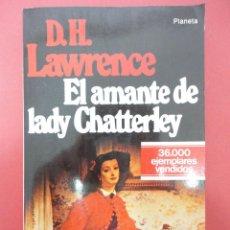 Libros de segunda mano: EL AMANTE DE LADY CHATTERLEY. Lote 45613582