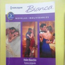 Libros de segunda mano: NOVELAS INOLVIDABLES. ESPOSA COMPRADA. HELEN BIANCHIN.. Lote 45614002