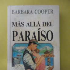Libros de segunda mano: COOPER. MÁS ALLÁ DEL PARAÍSO. Lote 45961884