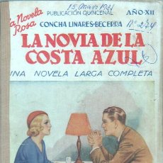 Libros de segunda mano: LA NOVELA ROSA Nº 274 EDI. JUVENTUD 1935 - CONCHA LINARES BECERRA - LA NOVIA DE LA COSTA AZUL. Lote 45998029