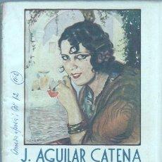 Libros de segunda mano: LA NOVELA ROSA Nº 12 EDI. JUVENTUD 1940 - Nº DOBLE - J.AGUILAR CATENA - LO MEJOR DE LA MINILLA. Lote 46003452